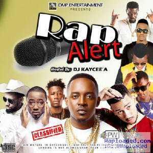 DJ Kaycee'A - Rap Alert Mix
